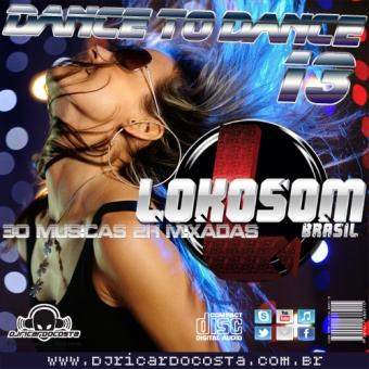 Dance To Dance Lokosom