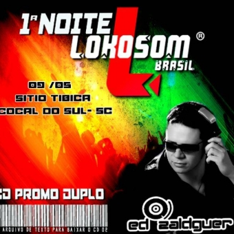 1ª Noite Lokosom - Cocal do Sul - SC