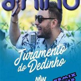 dj nino feat mano walterjuramento do dedinho remix 2018