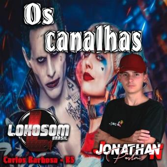 Equipe os Canalhas - Dj Jonathan Postai 2019.zip