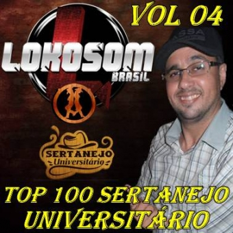 TOP 100 SERTANEJO UNIVERSITÁRIO Vol. 04