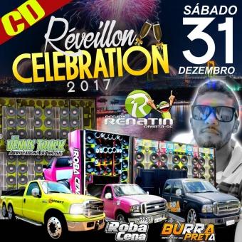 CD RÉVEILLON CELEBRATION 2017 - DJ RENATIN