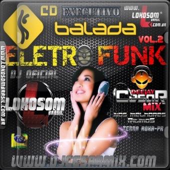 Balada Electro Funk Executivo Lokosom Vol. 02