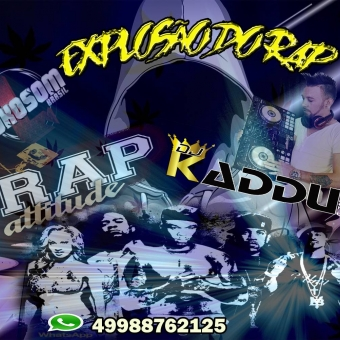 EXPLOSÃO DO RAP COM DJ KADDU