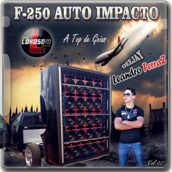 F 250 AUTO IMPACTO VOL.02