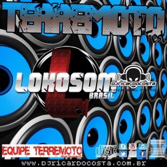 Terremoto Fest Lokosom