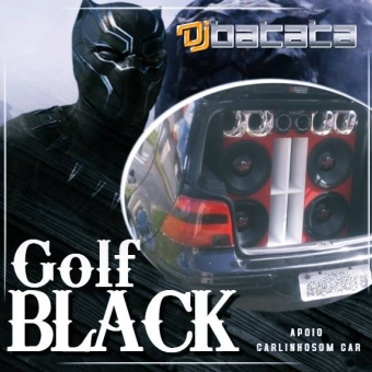 GOLF BLACK - DJ BATATA CWB