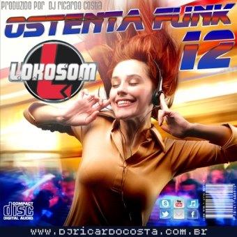 Ostenta Funk - Vol. 12