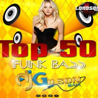 TOP-50-FUNK BASS-EXCLUSIVO