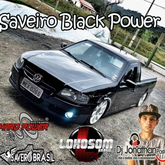 Saveiro Black Power - Dj Jonathan Postai Sc 2017