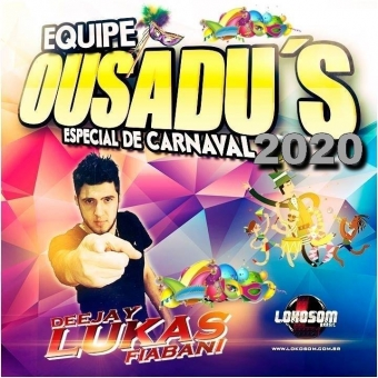 Equipe Ousadu´s Carnaval 2020
