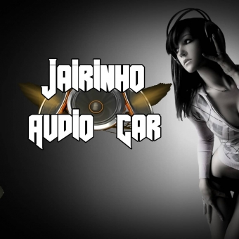Jairinho Audio Car