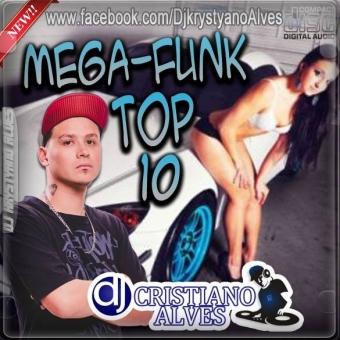 TOP 10 MEGA-FUNK