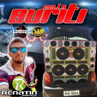 CELTA BURITI VOLUME 1 - DJ RENATIN