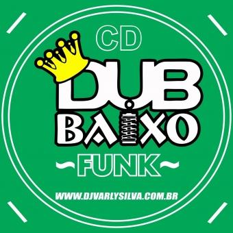 DUB BAIXO FUNK