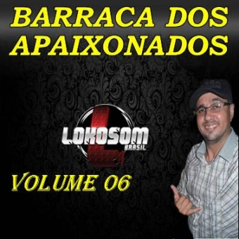 BARRACA DOS APAIXONADOS VOL 06