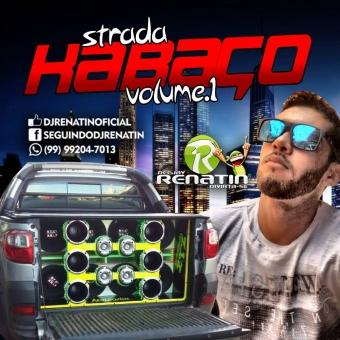 STRADA KABAÇO VOLUME 1 - DJ RENATIN