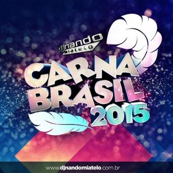 Carna Brasil 2015 (Carnaval)