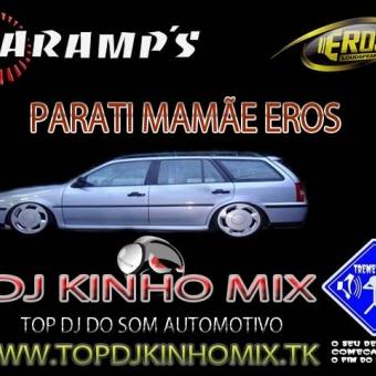 CD Parati Mamãe Eros Vol1 2012 BY DJ KINHO MIX Recuse Imitações