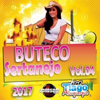 Buteco Sertanejo Vol.04 - 2017 - Dj Tiago Albuquerque