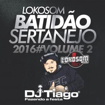 Batidão Sertanejo 2016 Vol.02