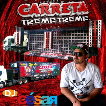 Carreta Treme Treme (CD Oficial)