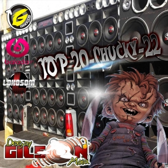 TOP-20-Chucky-22-BY DJ GILSON MAIA