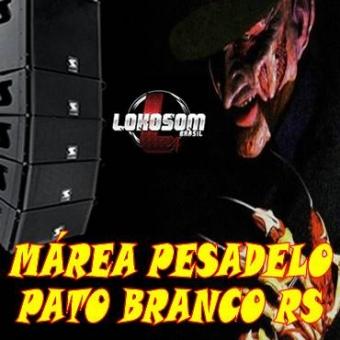 MÁREA PESADELO PATO BRANCO RS