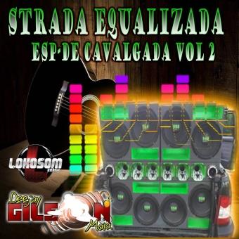 STRADA EQUALIZADA- ESP-CAVALGADA -VOL 2