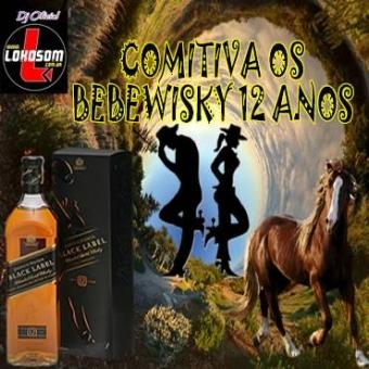 COMITIVA OS BEBE WISKY 12 ANOS