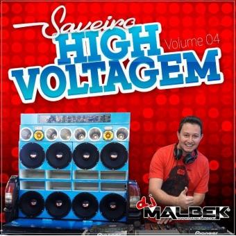 SAVEIRO HIGH VOLTAGEM VOL4 (FIM DE ANO)