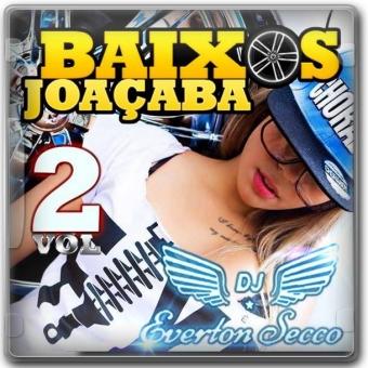 BAIXOS JOAÇABA VOL.02 - DJ EVERTON SECCO