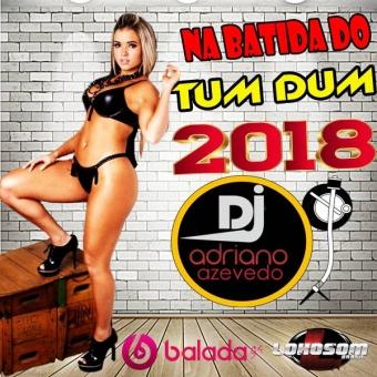 NA BATIDA DO TUM DUM 2018