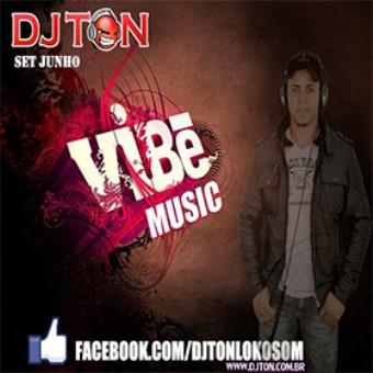 Set Vibe Music Mês Junho 2013