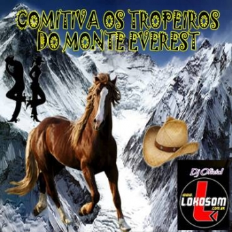 COMITIVA OS TROPEIROS DO MONTE EVEREST