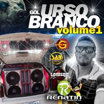 GOL URSO BRANCO VOLUME 1 - DJ RENATIN