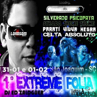 1ºEXTREME FOLIA (DIA 31-01 E 01-02 SÃO JOAQUIM -SC )