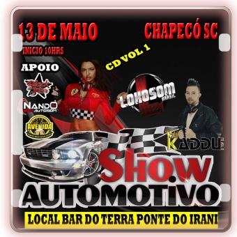 SHOW AUTOMOTIVO 13-MAIO- CHAPECÓ SC -VOL1