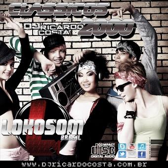 Set Mix, Dance Classicos 2000 Lokosom