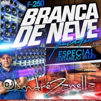 F250 Trucadona Especial Sertanejo Remix 2017