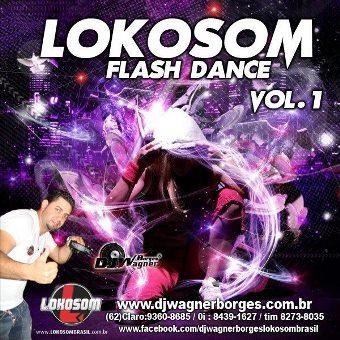Lokosom Flash Dance Vol. 01
