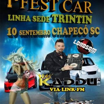 1° FEST CAR LINHA SEDE TRINTIN CHAPECÓ SC 10-09