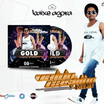 CD Festa Gold Party After 2017-Darçinopolis-Tocantins By Valdo Castilho