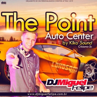 CD The Point Auto Center -- By Kiko Sound @ Criciúma SC
