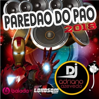 CD DANCE PANCADAO PAREDAO DO PAO 2018