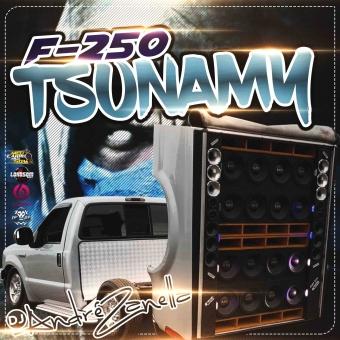 F250 Tsunamy 2020