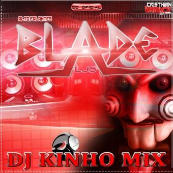 CD Alto Falantes Ljs Blade Vol.01 2015 Dj Kinho Mix