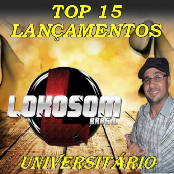 TOP 15 LANÇAMENTOS UNIVERSITÁRIOS