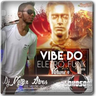 Vibe Do Eletro Funk 4