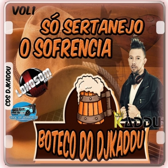 BOTECO DO DJKADDU SÓ SERTANEJO